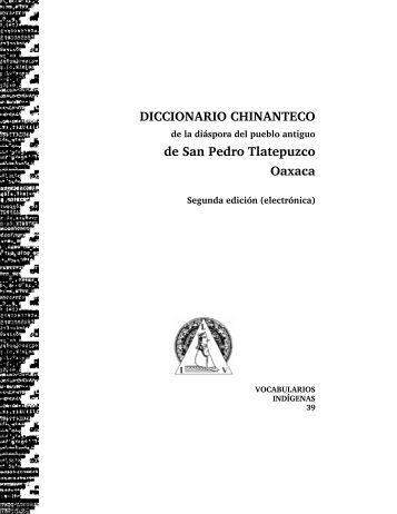 Diccionario chinanteco de la diáspora del pueblo antiguo de San ...
