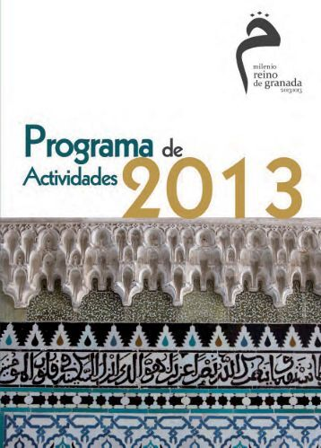 programa de actividades. - Milenio Reino de Granada 2013:1013