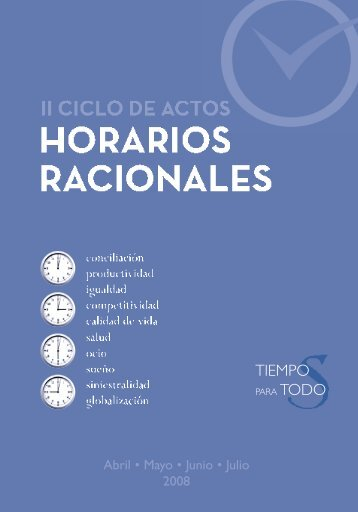 Horarios racionales - Comisión Nacional para la Racionalización de ...
