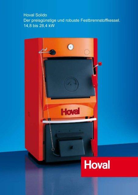 Hoval Solido Der preisgünstige und robuste Festbrennstoffkessel ...