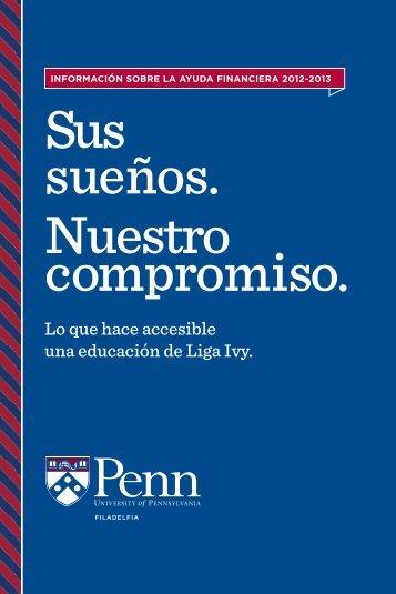Sus sueños. Nuestro compromiso. - Penn Admissions