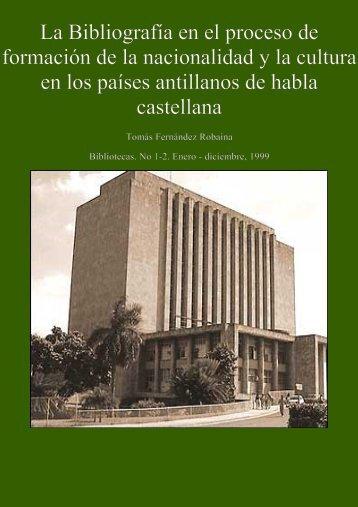 La Bibliografía en el proceso de formación de la nacionalidad y la ...