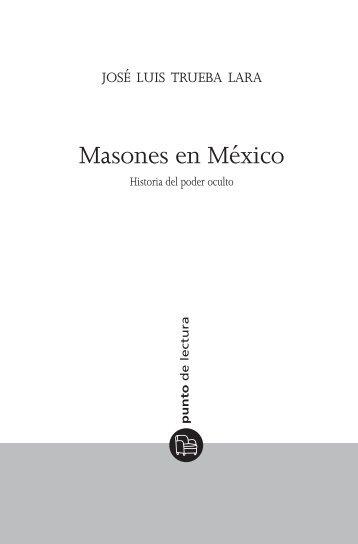 Masones en México - Punto de Lectura