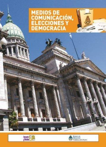 Medios, elecciones y democracia - Ministerio de Educación