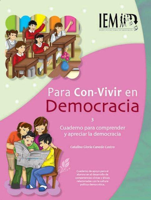 Para comprender y apreciar la democracia - Instituto Electoral de ...