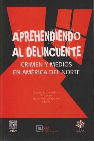 APREHENDIENDO AL DELINCUENTE Crimen y medios en ...