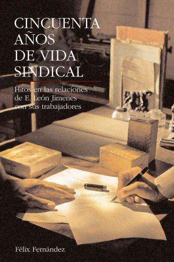 CINCUENTA AÑOS DE VIDA SINDICAL - Grupo Leon Jimenes