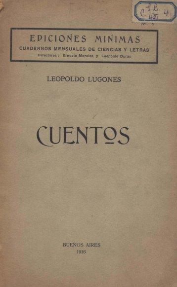 Leopoldo Lugones: Cuentos - Biblioteca de Libros Digitales