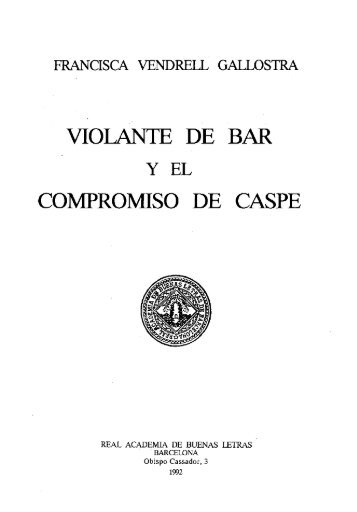 VIOLANTE DE BAR COMPROMISO DE CASPE