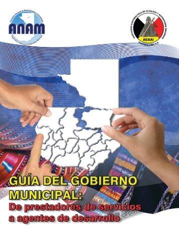 Gobierno Municipal Guía para alcaldes, síndicos y concejales