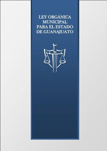 LEY ORGÁNICA MUNICIPAL PARA EL ESTADO DE GUANAJUATO