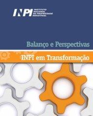 INPI em Transformação - 2007 a 2010