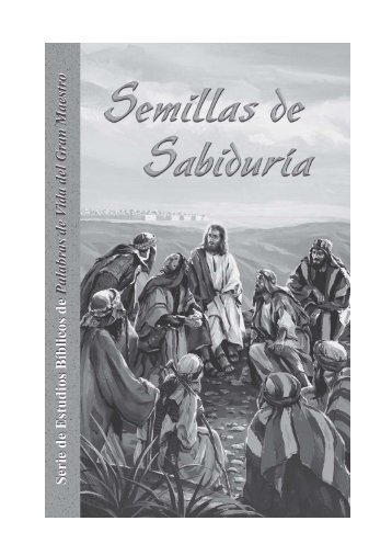 Semillas de Sabiduria.pdf - Bible-lessons.org