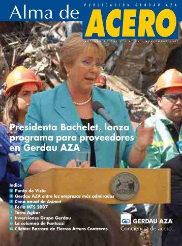 Presidenta Bachelet, lanza programa para ... - Gerdau AZA