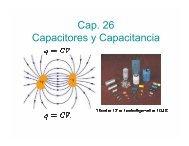 Cap. 26 Capacitores y Capacitancia
