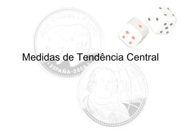 Medidas de Tendência Central - Computer and Information ...