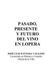 pasado, presente y futuro del vino en lopera - Antonio Pantoja Vallejo