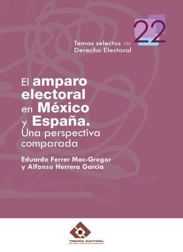 El amparo electoral en México y España. Una perspectiva comparada