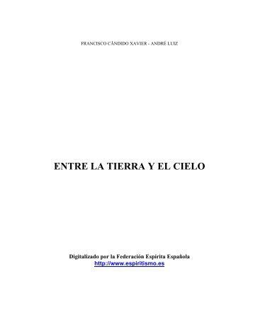 Entre la Tierra y el Cielo - Federación Espírita Española
