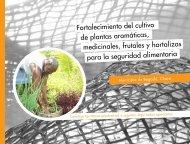 Fortalecimiento del cultivo de plantas aromáticas, medicinales ...