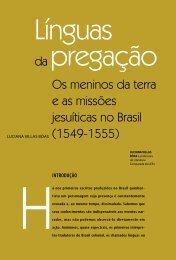 Os meninos da terra e as missões jesuíticas no Brasil (1549 ... - USP