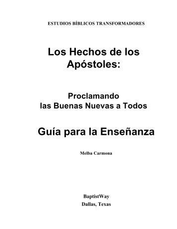 Los Hechos de los Apóstoles: Guía para la ... - BaptistWay Press