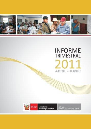 Informe Trimestral (abril - junio 2011) - Ministerio de Energía y Minas
