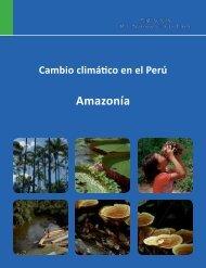 Cambio climático en el Perú. Amazonía - Centro de Documentación ...