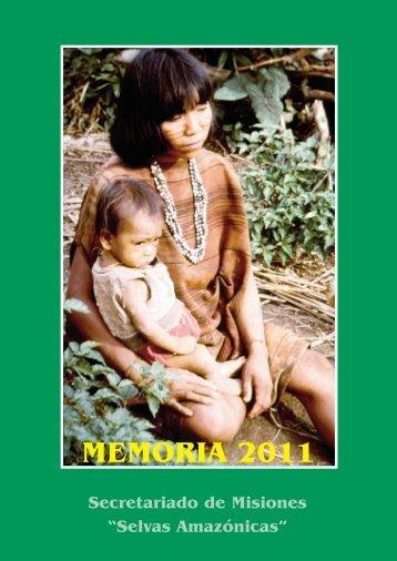 MEMORIA 2011 - Secretariado de Misiones Selvas Amazónicas