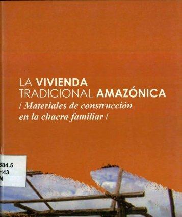 LA VIVIENDA , TRADICIONAL AMAZONICA