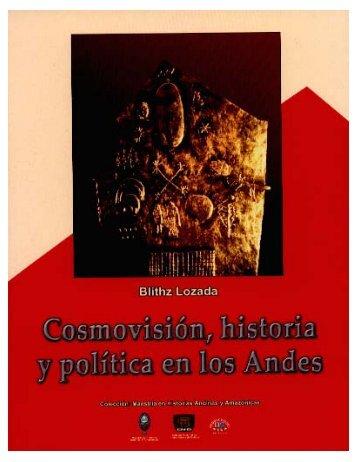 Cosmovisión, Historia y Política en los Andes - La Casa del Corregidor