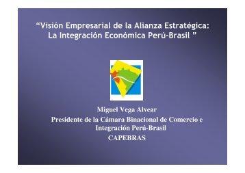 La Alianza Perú Brasil - Ministerio de Comercio Exterior y Turismo