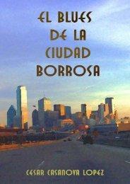 El Blues de la Ciudad Borrosa - Cuentos Cortos Cyberpunk