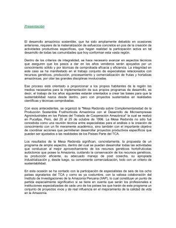 Presentación El desarrollo amazónico sostenible, que ha ... - OTCA