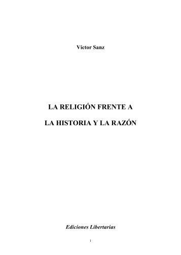 Sanz, Victor - La religión frente a la historia y la razón… - Flojo