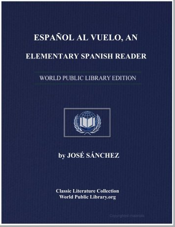 español al vuelo, an elementary spanish reader - World eBook Library