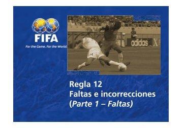 Regla 12 Faltas e incorrecciones (Parte 1 – Faltas) - FIFA.com