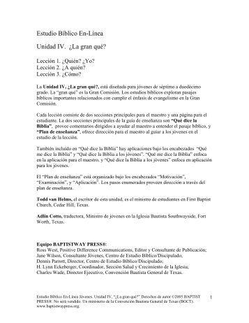 Estudio Bíblico En-Línea Unidad IV. ¿La gran qué? - BaptistWay Press