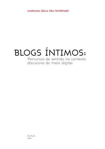 Blogs íntimos: percursos no contexto discursivo do meio - ECA-USP