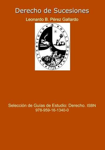 Derecho de Sucesiones. En: Selección de Guías de Estudio: Derecho