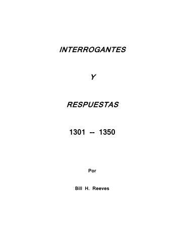 interrogantes y respuestas 1301-1350 - Bill H. Reeves enseña