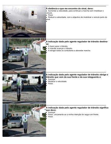A indicação dada pelo agente regulador de trânsito destina- se - Imtt
