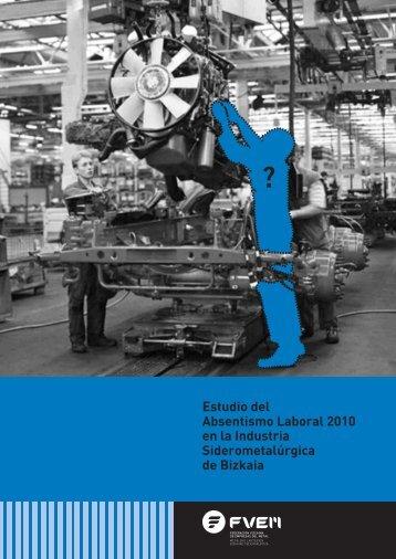Estudio del Absentismo Laboral 2010 en la Industria ... - Egarsat