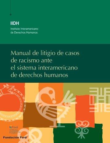 Manual de litigio de casos de racismo ante el sistema - Instituto ...