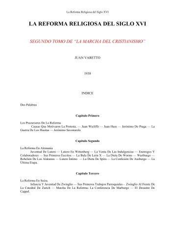 LA REFORMA RELIGIOSA DEL SIGLO XVI - Escritura y Verdad