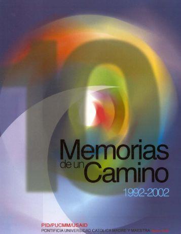 Memorias de un Camino 1992-2002 - PUCMM-RSTA | Documentos ...