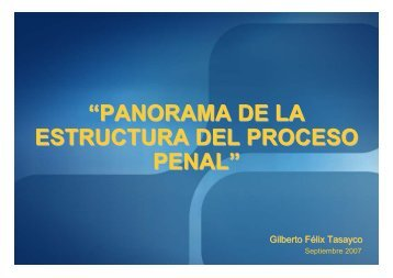 panorama de la estructura del proceso penal - Ministerio Público