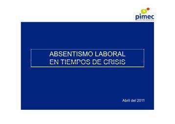 Absentismo laboral en tiempos de crisis 2011 - Pimec