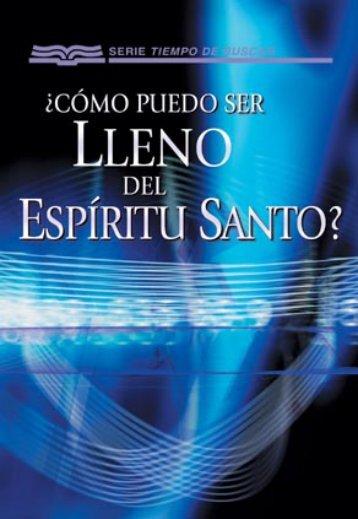 Cómo puedo ser lleno del Espíritu Santo? - Ministerios RBC
