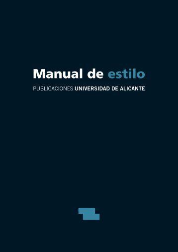Manual de estilo - Publicaciones de la Universidad de Alicante